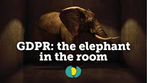 GDPR: The elephant in the room